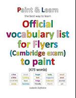 Official Vocabulary List for Flyers (Cambridge Exam) to Paint