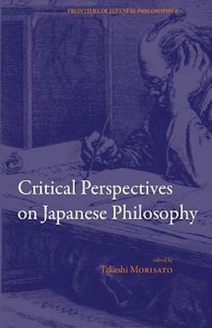 Bog, paperback Critical Perspectives on Japanese Philosophy af Takeshi Morisato