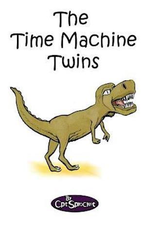 Bog, paperback The Time Machine Twins af Cpt Sprocket