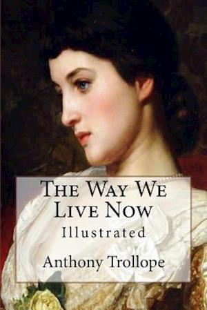 Bog, paperback The Way We Live Now af Trollope Anthony