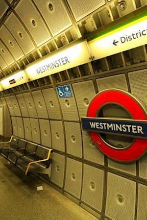 Bog, paperback Westminster Stop on the London Underground in England af Unique Journal