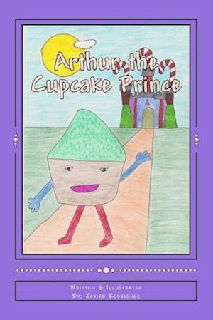 Bog, paperback Arthur the Cupcake Prince af Javier Rodriguez