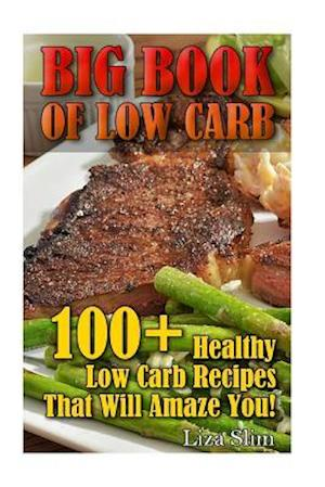 Bog, paperback Big Book of Low Carb af Liza Slim
