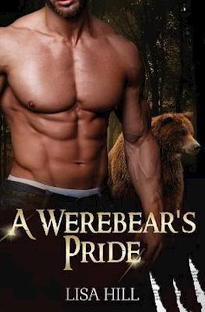 Bog, paperback A Were Bear's Pride af Lisa Hill