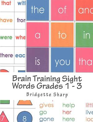Bog, paperback Brain Training Sight Words Grades 1 - 3 af Bridgette Sharp