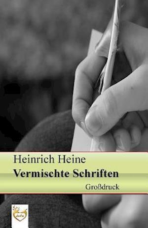 Bog, paperback Vermischte Schriften (Grossdruck) af Heinrich Heine