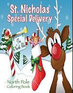 St. Nicholas Special Delivery North Pole Coloring Book