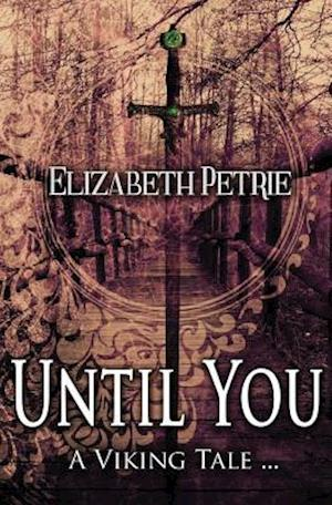 Bog, paperback Until You... af Elizabeth Petrie