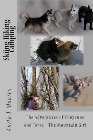 Bog, paperback Skiing-Hiking-Camping af Anita J. Moores