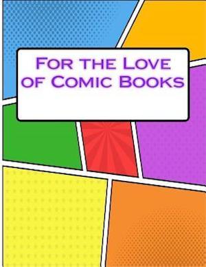 Bog, paperback For the Love of Comic Books af One Jacked Monkey Publications