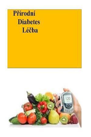 Bog, paperback The Natural Diabetes Cure (Czech) af Roger Mason