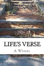 Life's Verse af A. S. Wessel