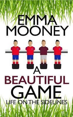 Bog, paperback A Beautiful Game af Emma Mooney