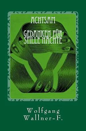 Bog, paperback Achtsamkeit af Wolfgang Wallner-F