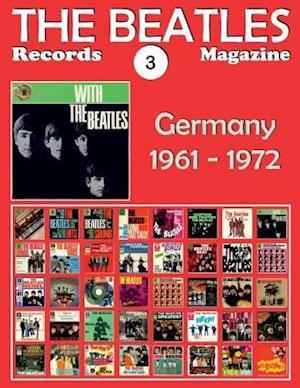 Bog, paperback The Beatles Records Magazine - No. 3 - Germany (1961 - 1972) af Juan Carlos Irigoyen Perez