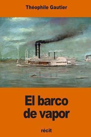Bog, paperback El Barco de Vapor af Theophile Gautier