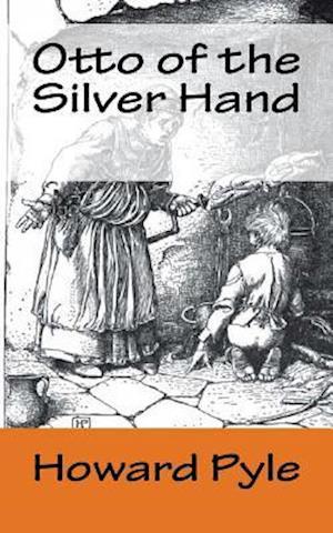 Bog, paperback Otto of the Silver Hand af Howard Pyle