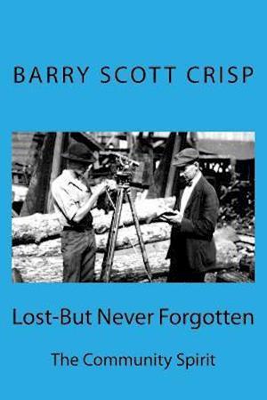 Bog, paperback Lost-But Nerver Forgotten af MR Barry Scott Crisp