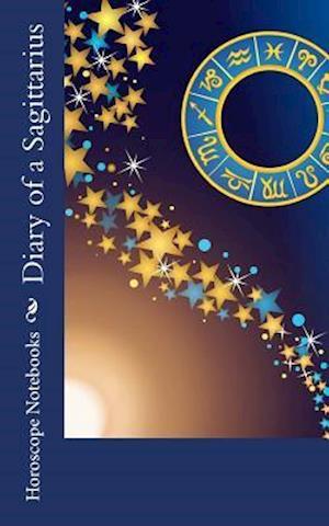 Bog, paperback Diary of a Sagittarius af Horoscope Blank Notebooks