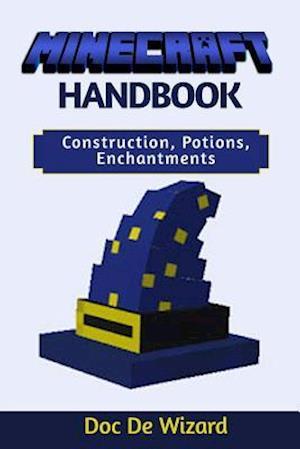 Bog, paperback Minecraft Handbook af Doc De Wizard
