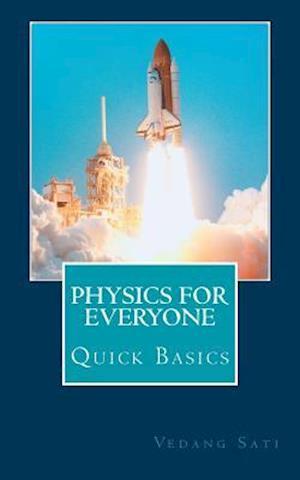 Bog, paperback Physics for Everyone af Vedang Sati