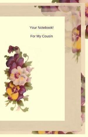 Bog, paperback Your Notebook! for My Cousin af Mary Hirose