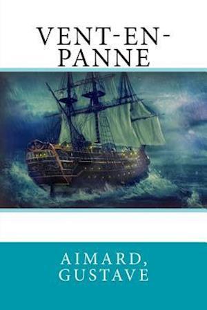 Bog, paperback Vent-En-Panne af Aimard Gustave