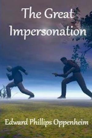 Bog, paperback The Great Impersonation af Edward Phillips Oppenheim