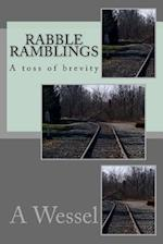 Rabble Ramblings af A. S. Wessel