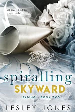 Bog, paperback Spiralling Skywards Book Two af Lesley Jones
