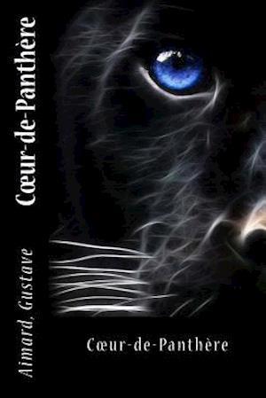 Bog, paperback C Ur-de-Panthere af J. -B D'Auriac, Aimard Gustave