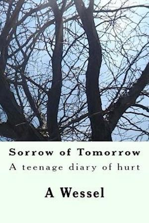 Bog, paperback Sorrow of Tomorrow af A. S. Wessel