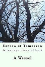 Sorrow of Tomorrow af A. S. Wessel