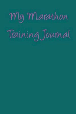 Bog, paperback My Marathon Training Journal af Passion Imagination Journals