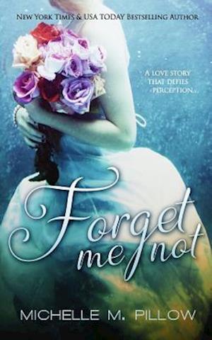 Bog, paperback Forget Me Not af Michelle M. Pillow