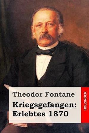Bog, paperback Kriegsgefangen af Theodor Fontane