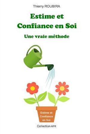 Bog, paperback Estime Et Confiance En Soi af Thierry Roubira