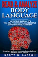 Read & Analyze Body Language.