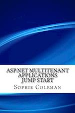 ASP.Net Multitenant Applications Jump Start af Sophie Coleman