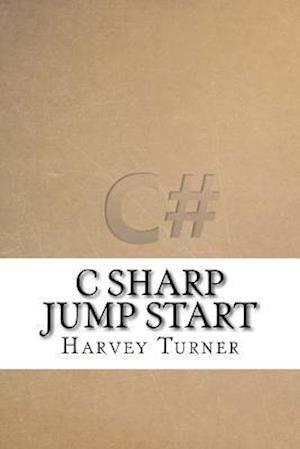 Bog, paperback C Sharp Jump Start af Harvey Turner