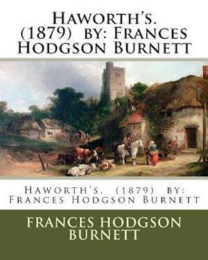 Bog, paperback Haworth's. (1879) by af Frances Hodgson Burnett