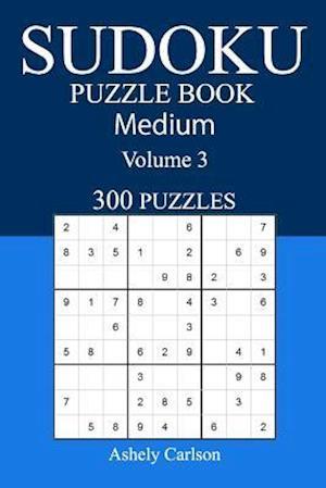 Bog, paperback 300 Medium Sudoku Puzzle Book af Ashely Carlson