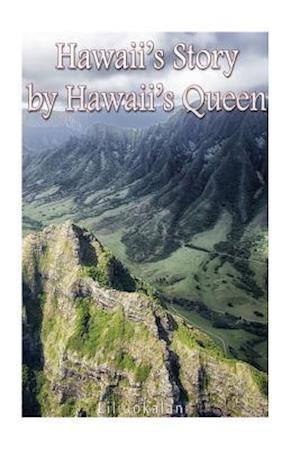 Bog, paperback Hawaii's Story by Hawaii's Queen af Liliuokalani