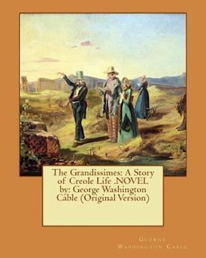 Bog, paperback The Grandissimes af George Washington Cable