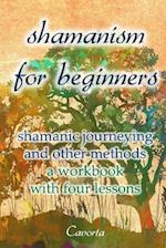 Shamanism for Beginners