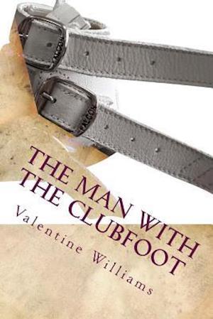 Bog, paperback The Man with the Clubfoot af Valentine Williams