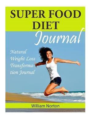 Bog, paperback Super Food Diet Journal af William Norton
