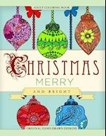 Adult Coloring Book Christmas Merry and Bright