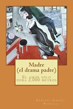 Bog, paperback Madre (El Drama Padre) af Enrique Jardiel Poncela