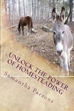 Unlock the Power of Homesteading